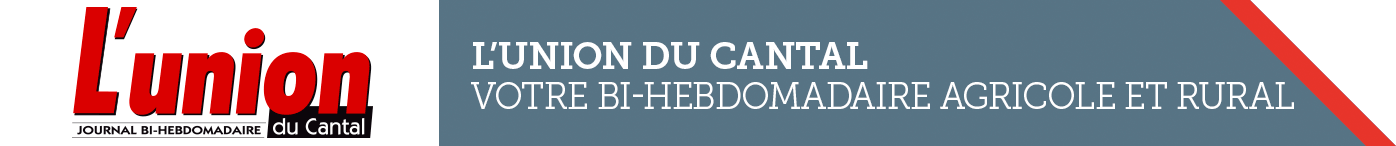 L'Union du Cantal - Journal L'Union Votre bi-hebdo du Cantal